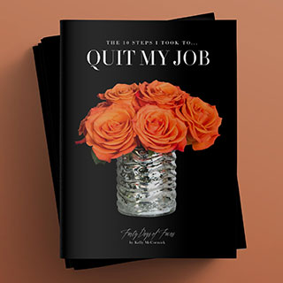 10 Steps I took to Quit My Job Ebook Booklet