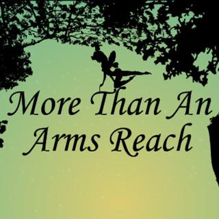 More than an arms reach